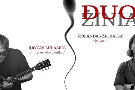 DUO - ŽINIA (Juozas Milašius / Rolandas Žiobakas)