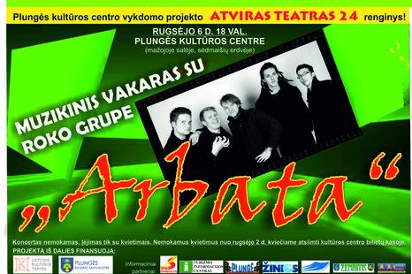 Muzikinis vakaras su roko grupe ,,Arbata''