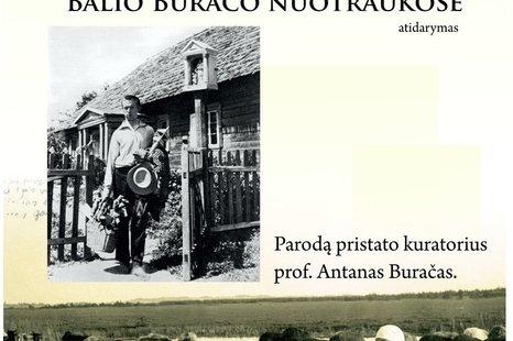 Balio Buračo parodos atidarymas