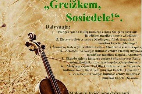 III - asis Žemaitijos krašto kapelų festivalis ,,Greižkem, Sosiedele!''