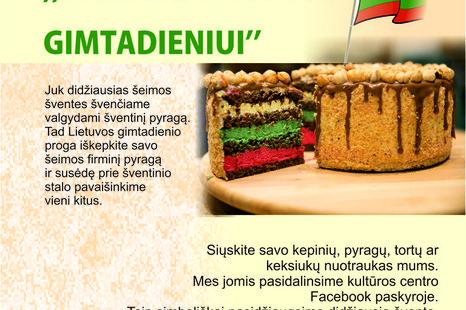 """""""Pyragas Lietuvos gimtadieniui"""""""